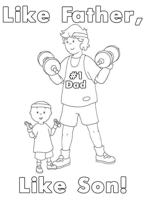 Like Father Like Son Happy Father S Day Printable Caillou Coloring Sheet Le Idee Della Scuola Papa Idee