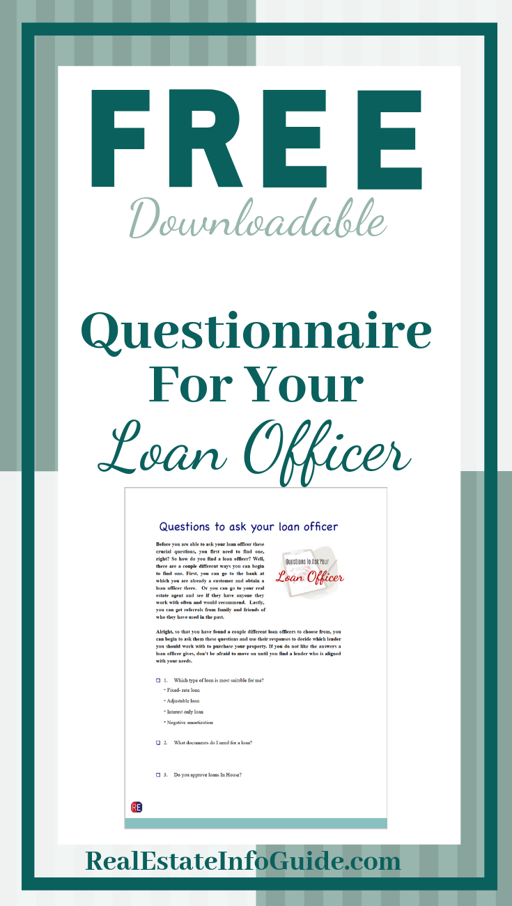 Free Questionnaire For Your Loan Officer For Home Buyers Loan Officer Loan Real Estate Advice