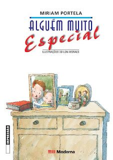 1- ALGUÉM MUITO ESPECIAL  Autora: Miriam Portela  Editora: Moderna - 2ª edição   Idade: a partir dos 9 anos.   China era diferente das out...