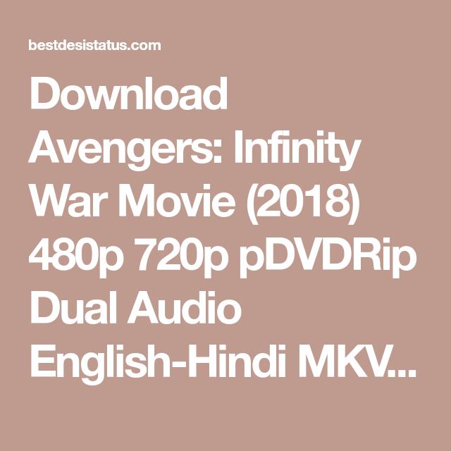 Download Avengers Infinity War Movie 2018 480p 720p Pdvdrip Dual