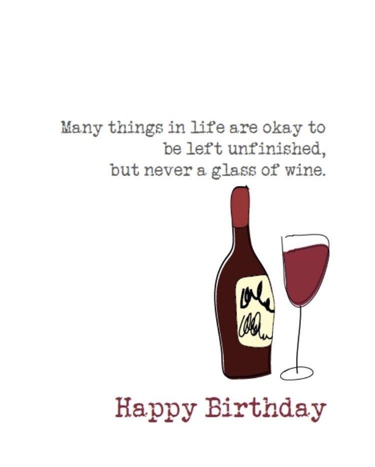 Pin By Greta Lombard On Let S Celebrate Funny Happy Birthday Meme Happy Birthday Wine Happy Birthday Meme