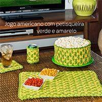 Receita Jogo Americano com Petisqueira Verde e Amarelo
