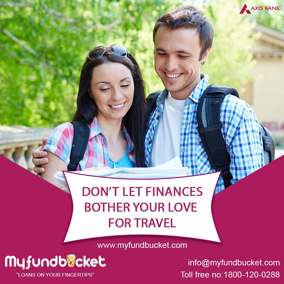 Get Personal Loan Online To Fulfill Your Love For Travel Visiit Https Www Myfundbucket Com Personal Loan Toll Free Personal Loans Personal Loans Online Loan