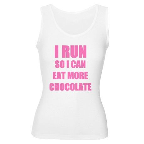 6432584d63404 I Run So I Can Eat Chocolate Pink Womens Tank Top on CafePress.com ...