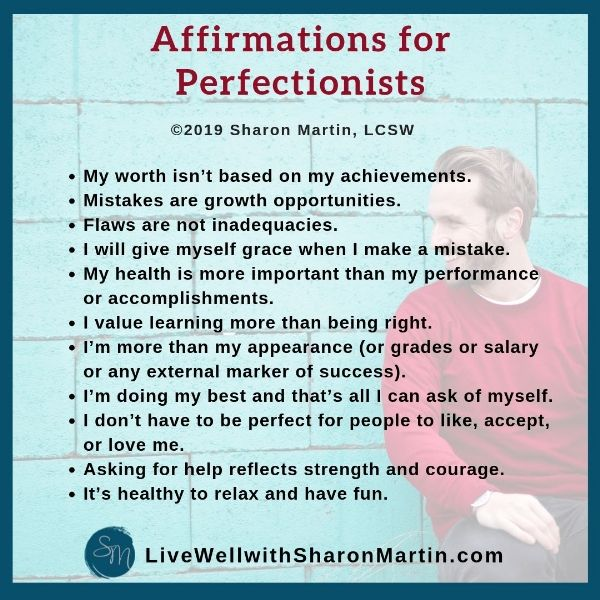 34 Affirmations for Perfectionism - Live Well with Sharon Martin