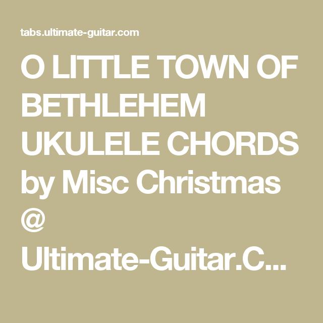 O Little Town Of Bethlehem Ukulele Chords By Misc Christmas