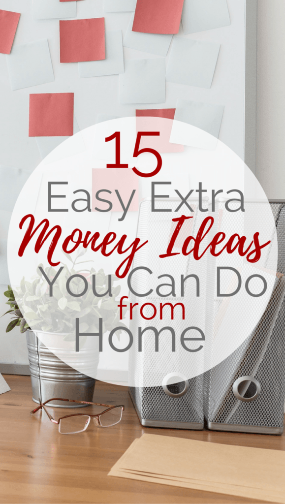 15+ Easy Extra Money Ideas You Can Do from Home | Extra money, Earn ...