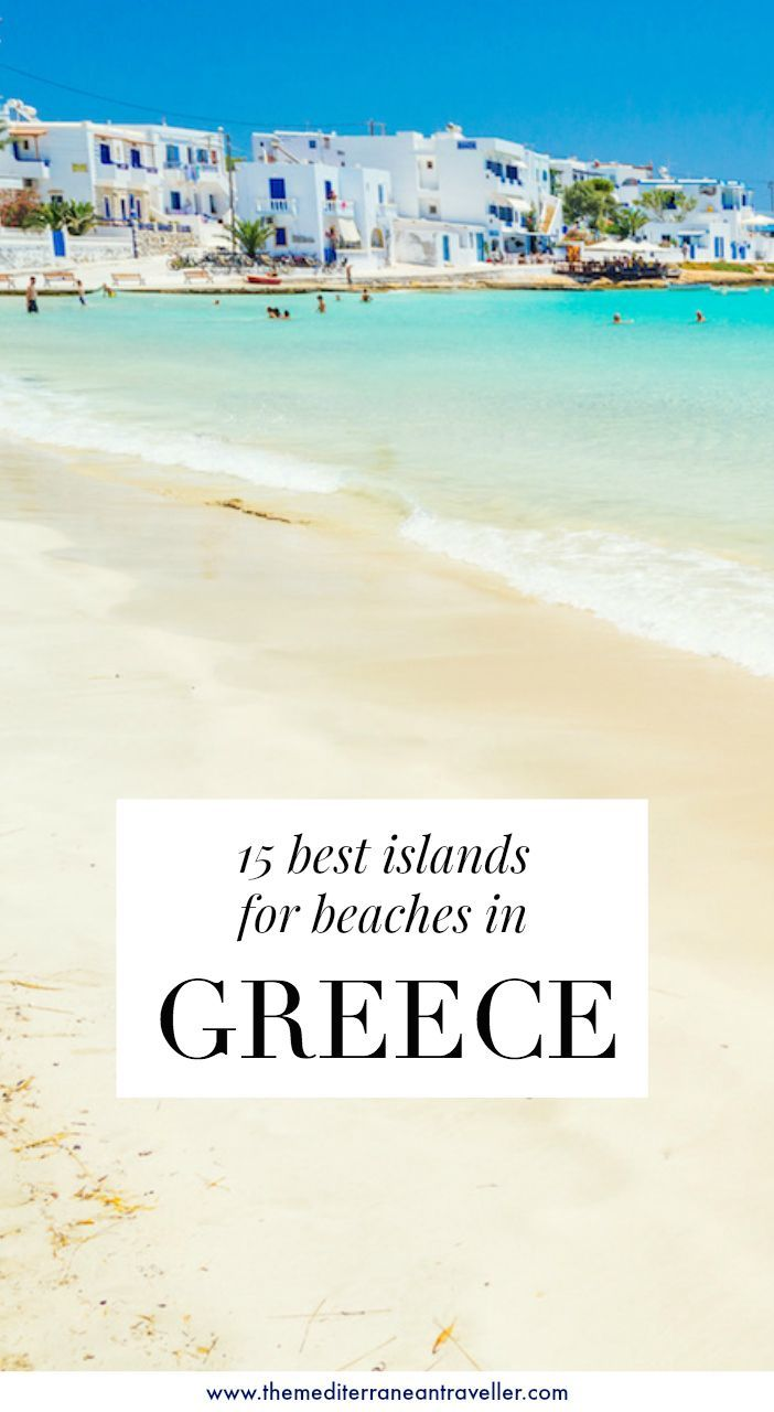 15 Best Greek Islands for Beaches
