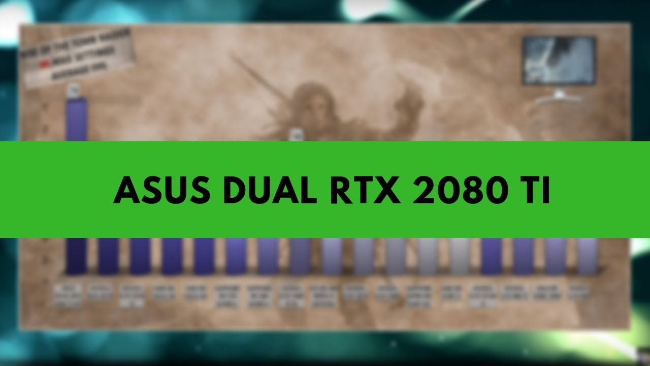 ASUS DUAL RTX 2080 TI OC Benchmarks | Gaming Tests Review