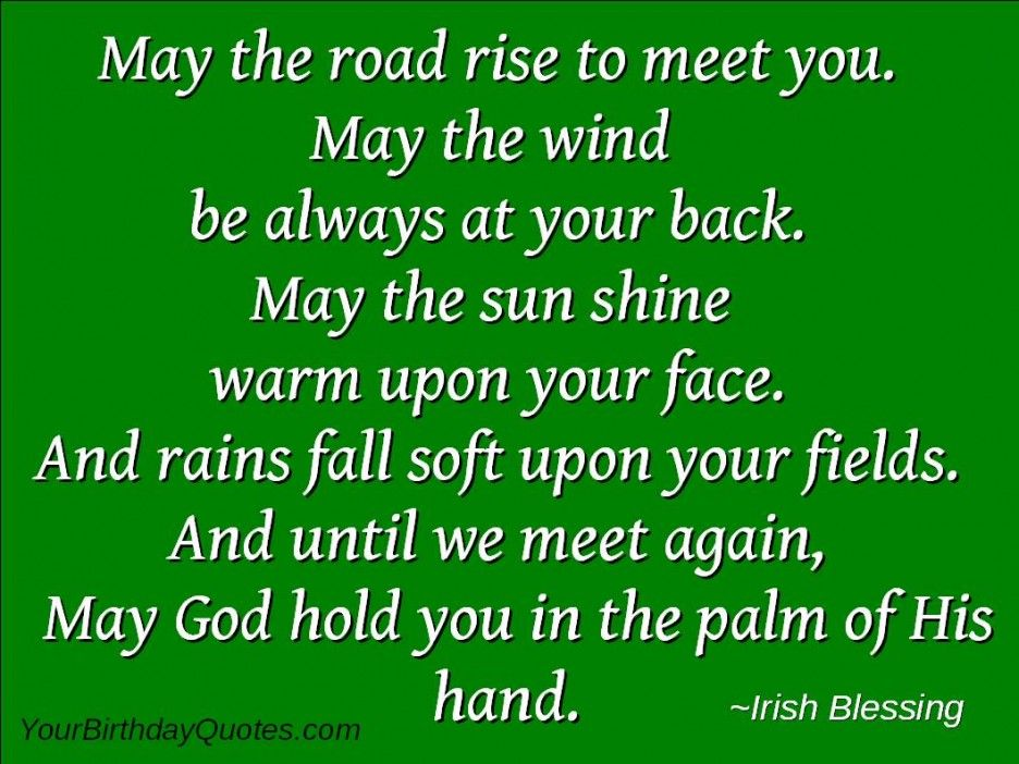 Irish Quotes New Irish Quotes About Life And Happiness May The Road Rise To Meet You