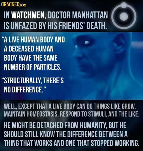 Doctor Manhattan Doesn't Get It