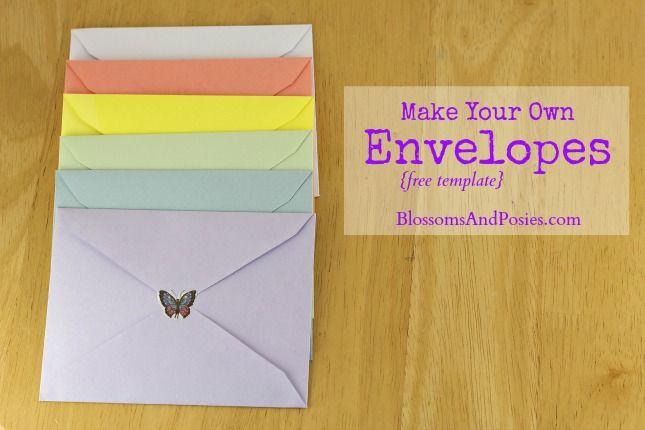 Make Your Own Envelopes Free Template Recipe Envelope Diy
