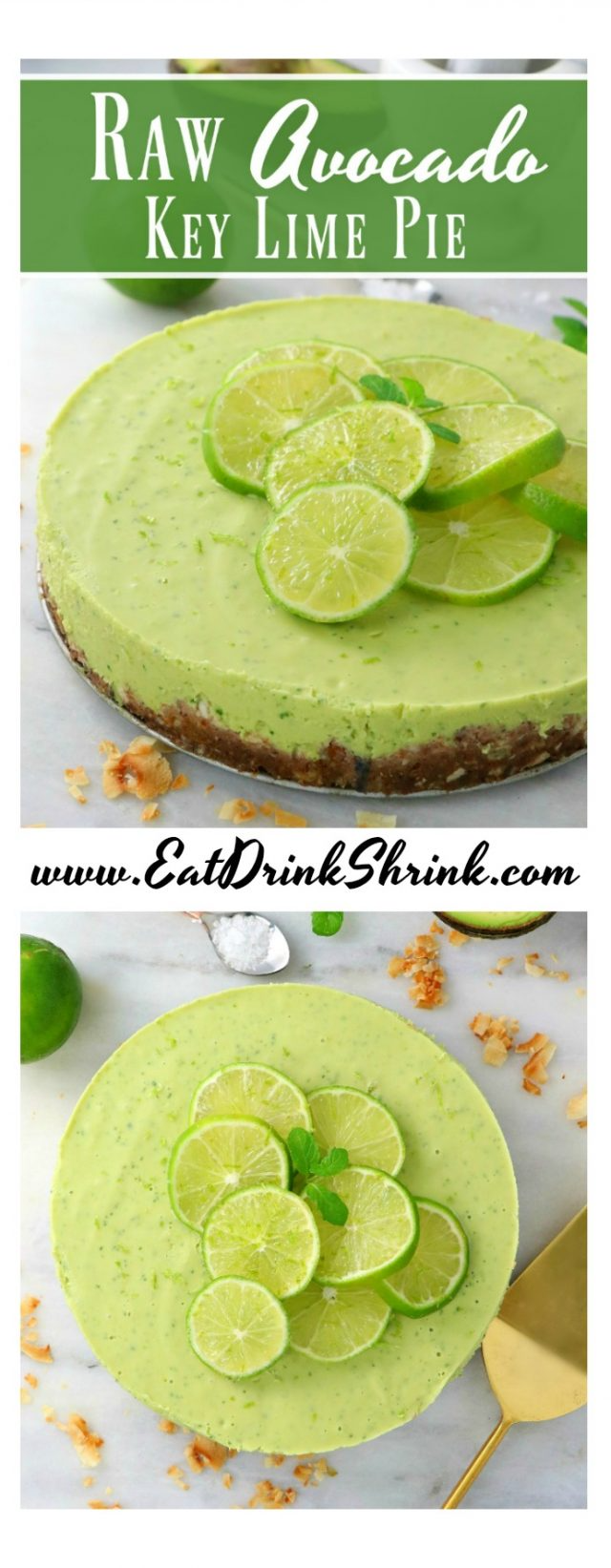 Raw Avocado Key Lime Pie Cheesecake Eat Drink Shrink Recipe In 2020 Vegan Key Lime Pie Vegan Key Lime Key Lime Pie Cheesecake