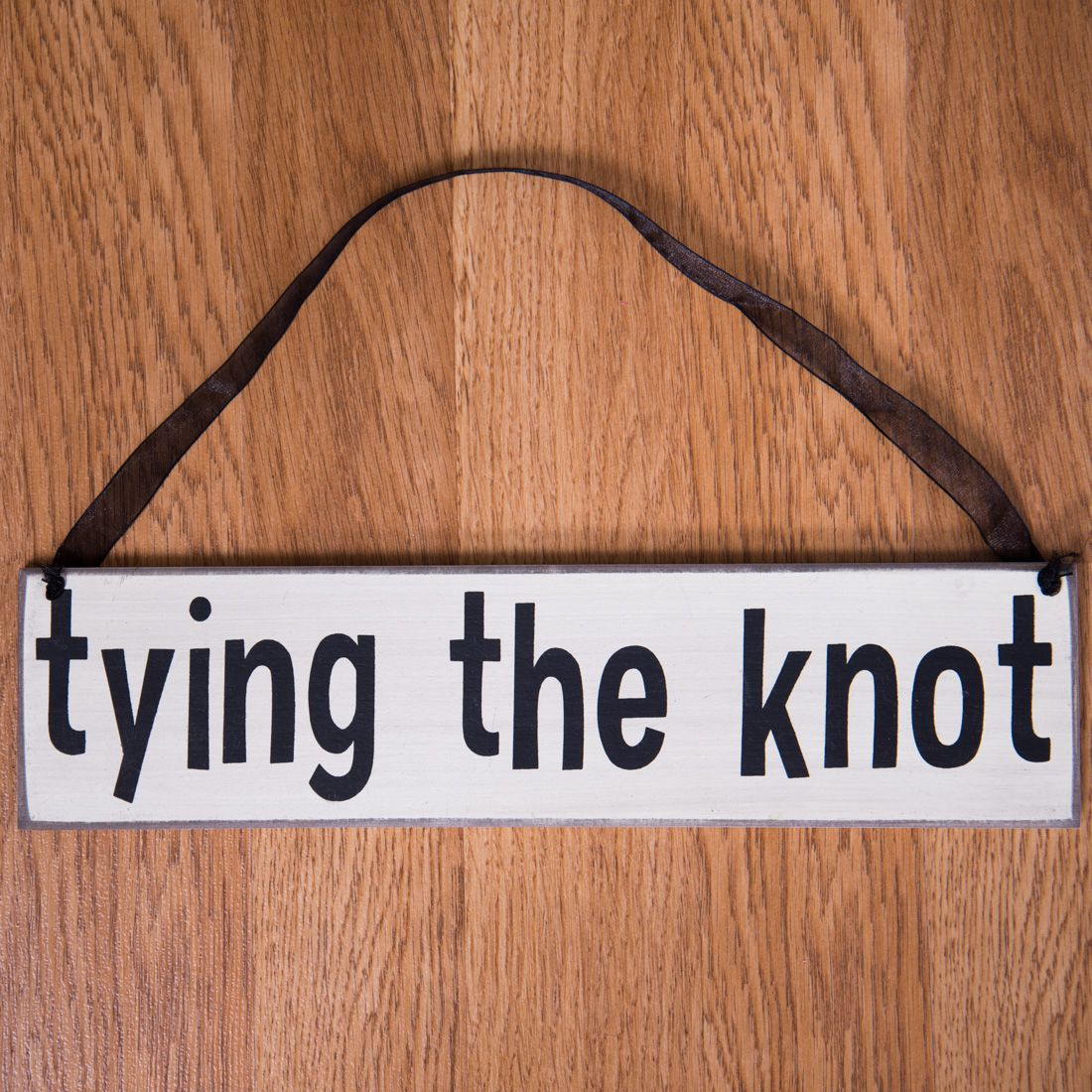 """3 x 12 in. """"Tying the Knot"""" Wedding Sign Natural Tie the"""