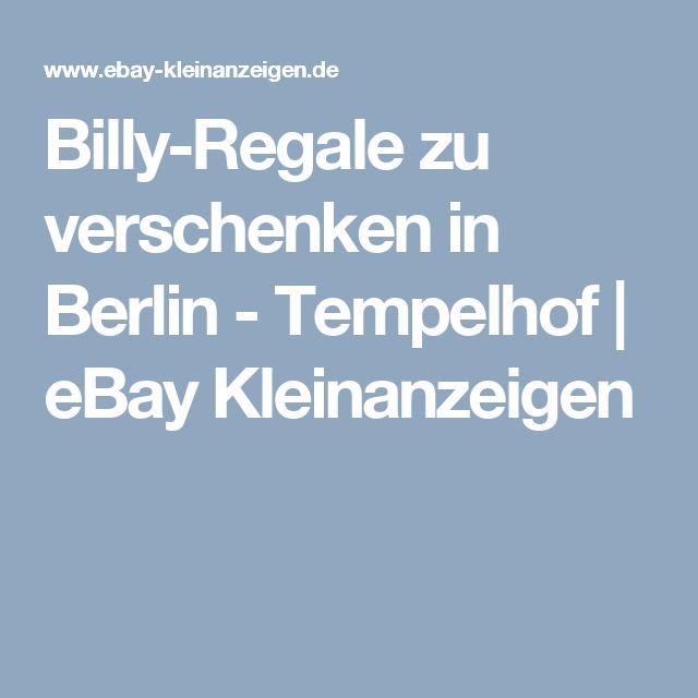 Billy-Regale zu verschenken in Berlin - Tempelhof | eBay ...