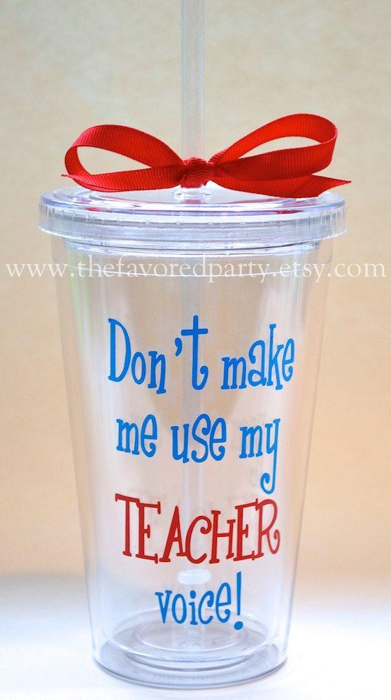 Don\'t Make Me Use My TEACHER Voice Acrylic Tumbler   für Männer ...