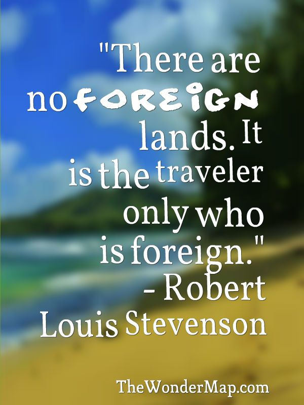 Visit For More Inspirational Quotes On Traveling And Foreign Lands