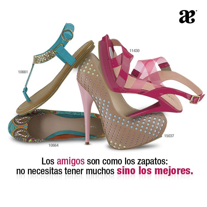 Los amigos son como los zapatos: no necesitas tener muchos sino los mejores #AndreaQuotes