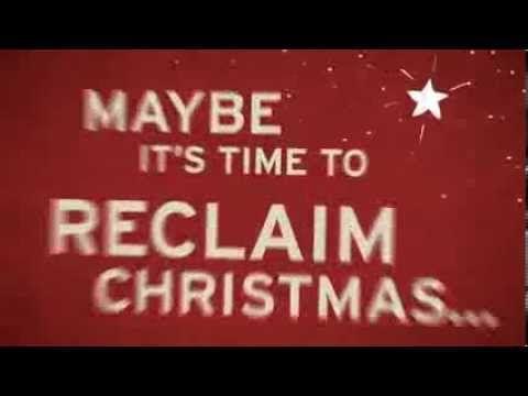 ▶ Reclaim Christmas [:60 second TV spot] - YouTube