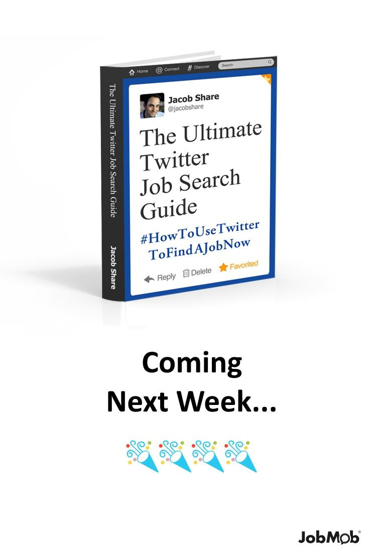 Coming Next Week: The New Ultimate Twitter Job Search Guide