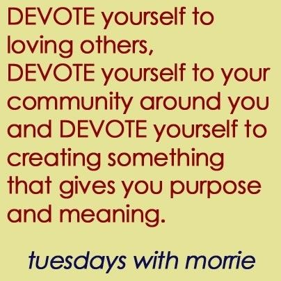 tuesdays morrie love this quote and this book words  tuesdays morrie love this quote and this book