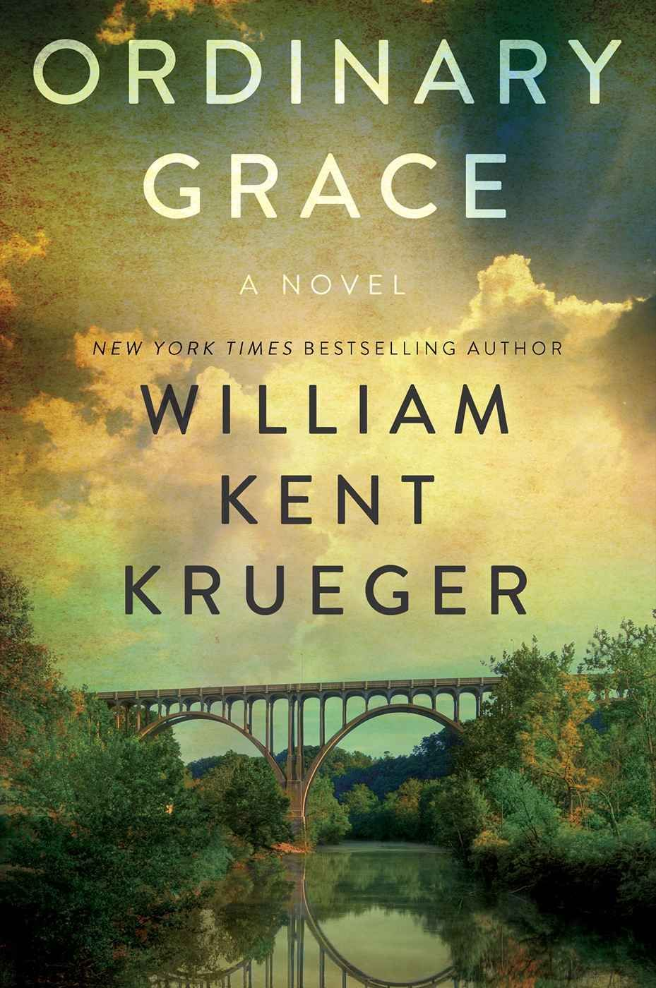 Ordinary Grace: A Novel - Kindle edition by William Kent