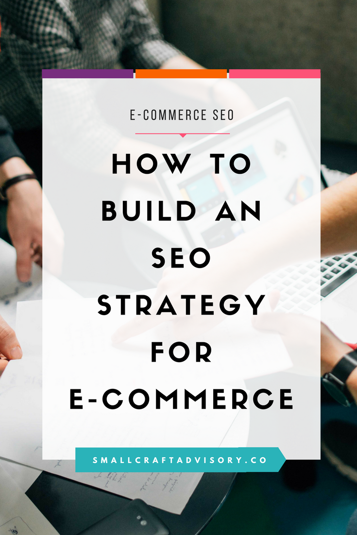 How to Start Building an SEO Strategy for Your E-commerce Website ... df01af0b0f