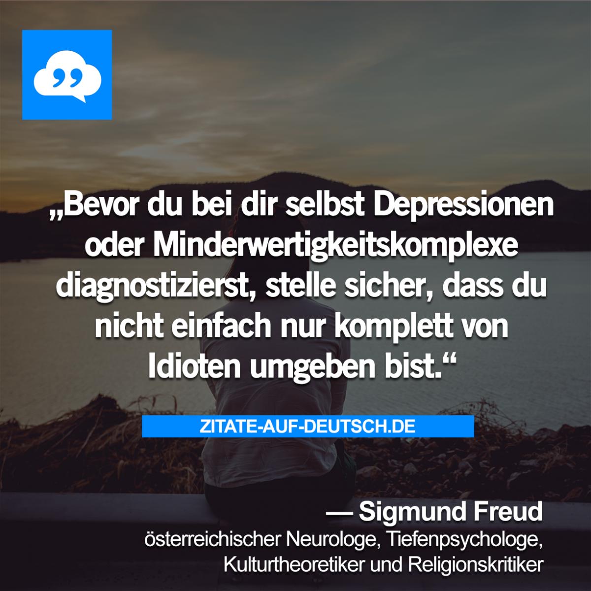 Bevor du bei dir selbst Depressionen oder Minderwertigkeitskomplexe ...