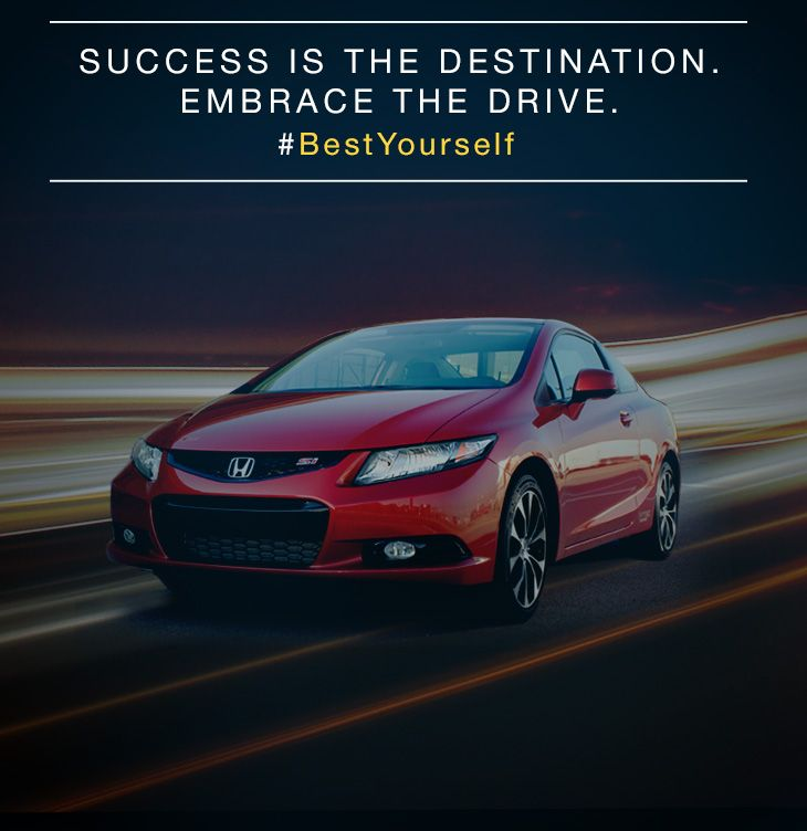 Success is the destination. Embrace the drive. #BestYourself
