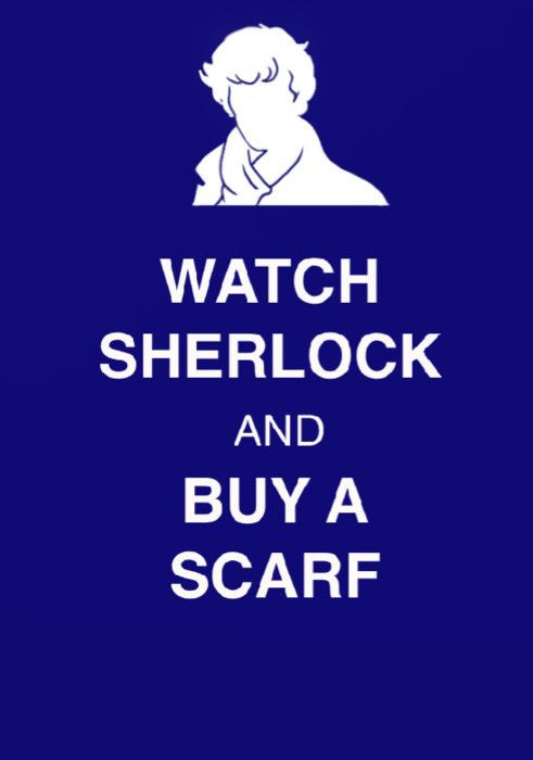 i will. Not like I ever need an excuse to buy a scarf, but this is such an excellent one. I actually started making a Sherlock Scarf! << I can't knit, lol. I think I buy a scarf every time I'm at Target or whatever, XD. I'll have a nice collection to go with the Sherlock coat I'm getting.