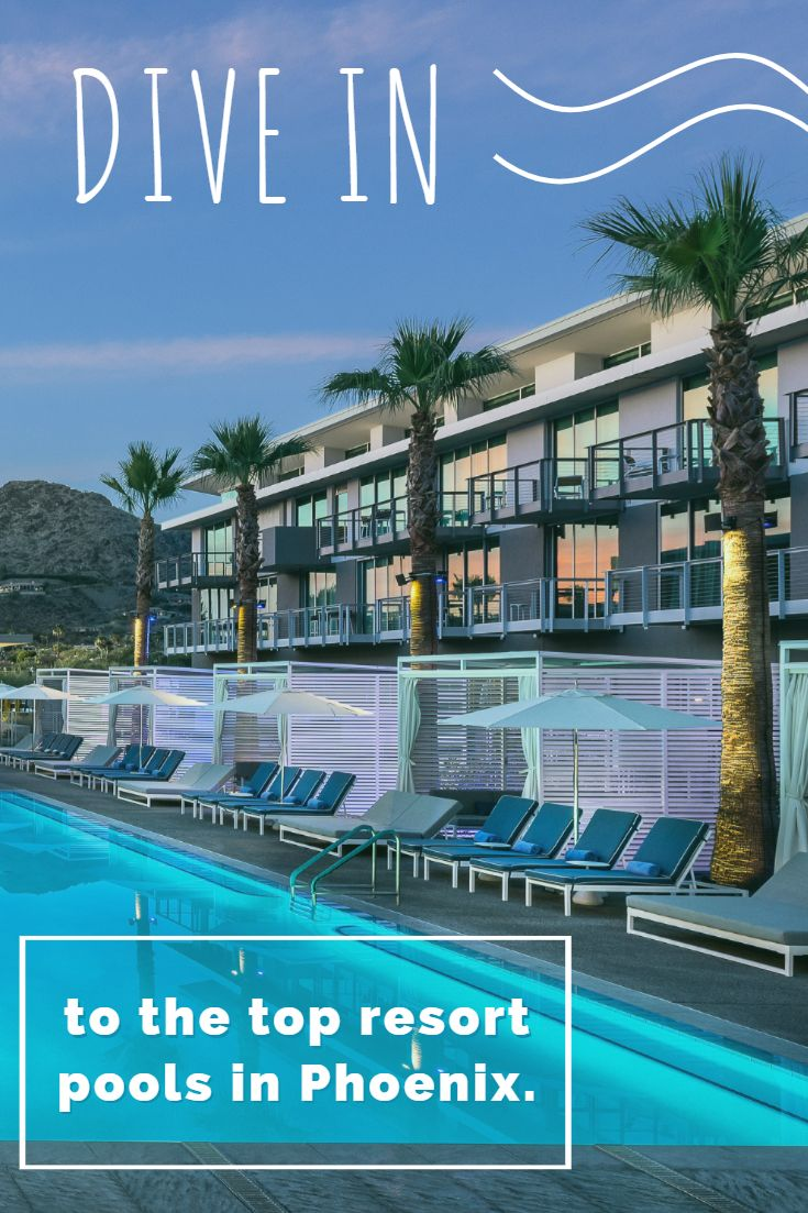 Amazing Greater Phoenix Resort Pools You'll Never Want To