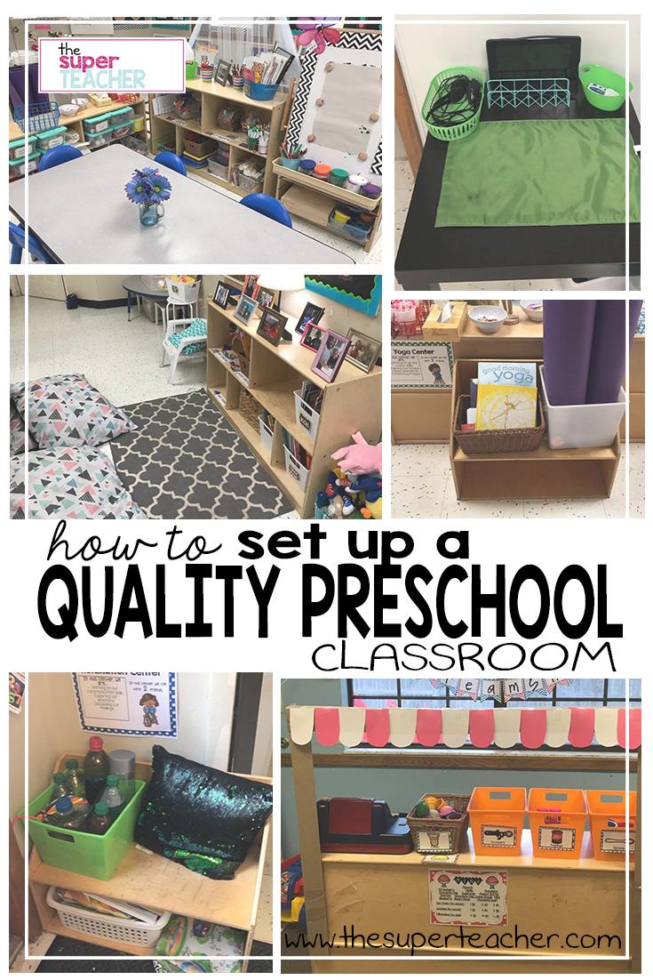 How to Set Up a Quality Preschool Classroom - The Super Teacher #preschoolclassroomsetup
