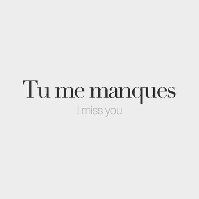 French I Miss You The French Pinterest Language Learning