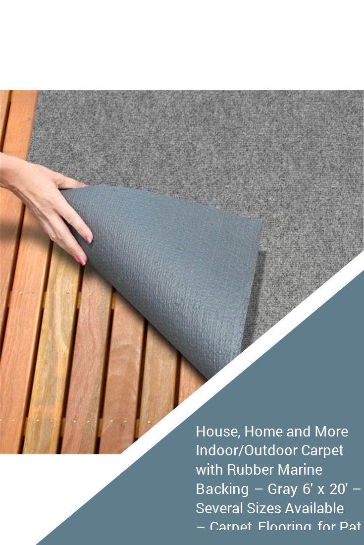 House Home And More Indoor Outdoor Carpet With Rubber Marine Backing Gray 6 X 20 Several Sizes Available Flooring For Patio Porch Deck