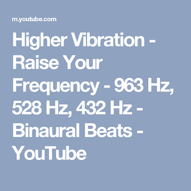 Higher Vibration - Raise Your Frequency - 963 Hz, 528 Hz