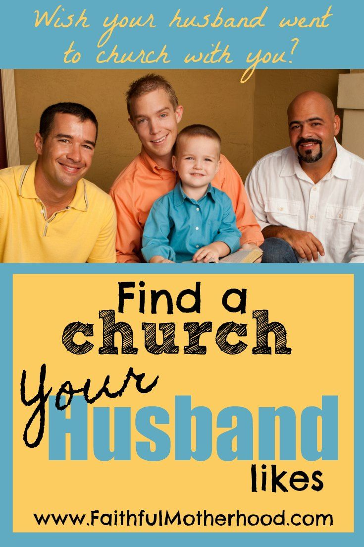 How to Find a Church Your Husband Likes Christian
