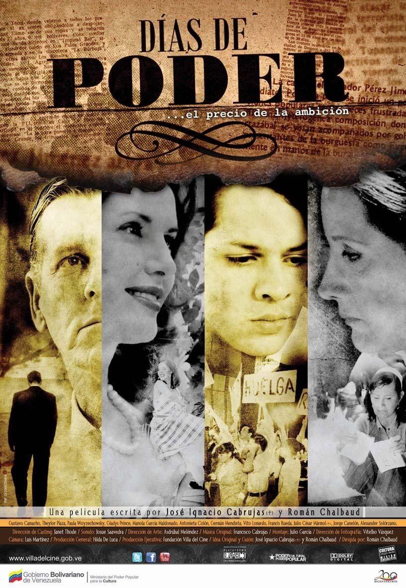 DIAS DE PODER, de Román Chalbaud (2011)