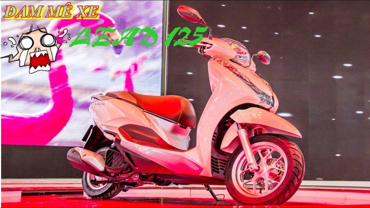 Đánh Giá Xe Honda Lead 125  -  Xe Máy Mới Nhất Của Honda tại Việt Nam
