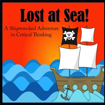 critical thinking activity lost at sea newly revised with google
