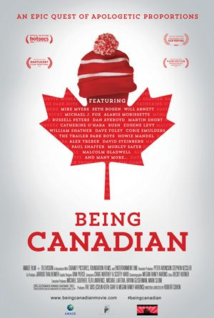 Can't miss documentary, Being Canadian. Because they only way to describe Canadians is as... not American?