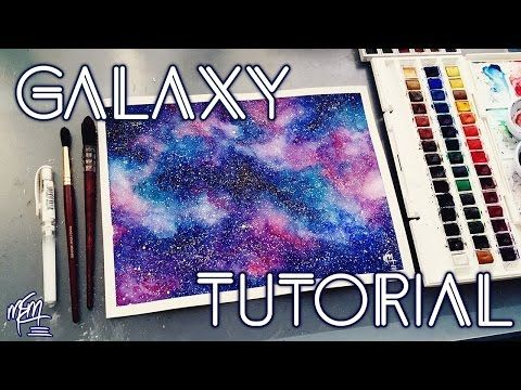 Watercolor Galaxy Tutorial Step By Step In 2020 Watercolor