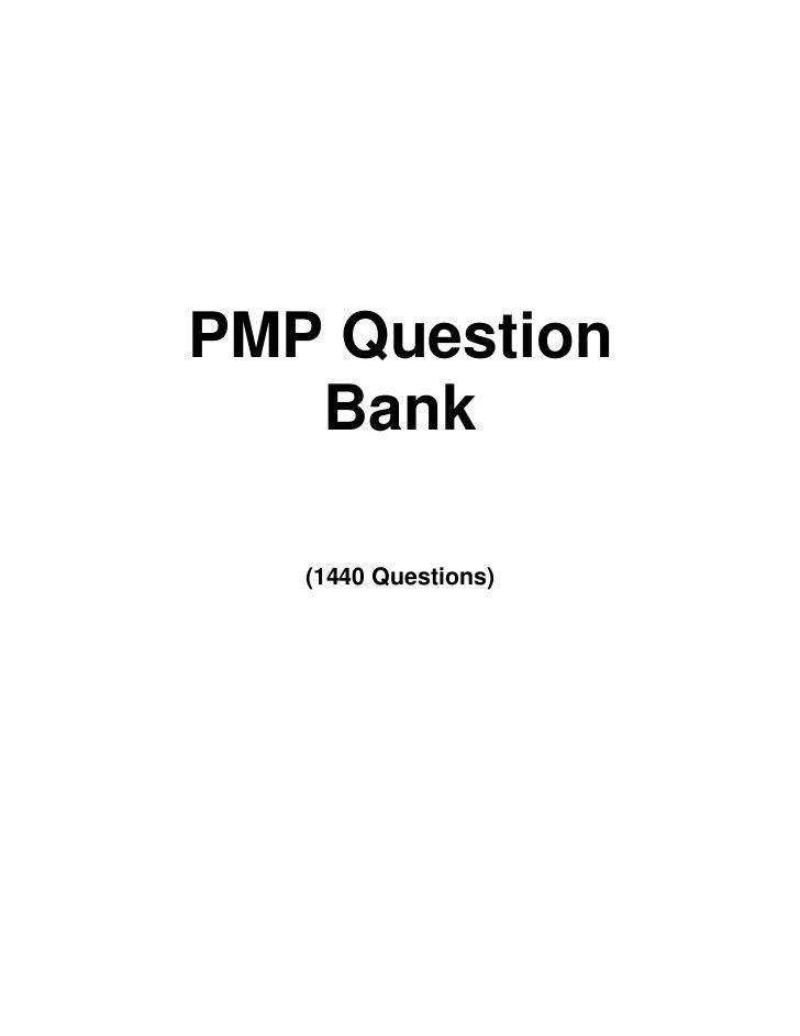 Pmp Question Bank Project Management Information Pmp Exam