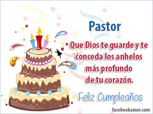Resultado De Imagen Para Feliz Cumpleaños Pastor Feliz