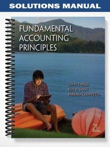 solutions manual fundamental accounting principles 21st edition wild rh pinterest com solutions manual to accompany fundamental accounting principles Fundamental Accounting Equation