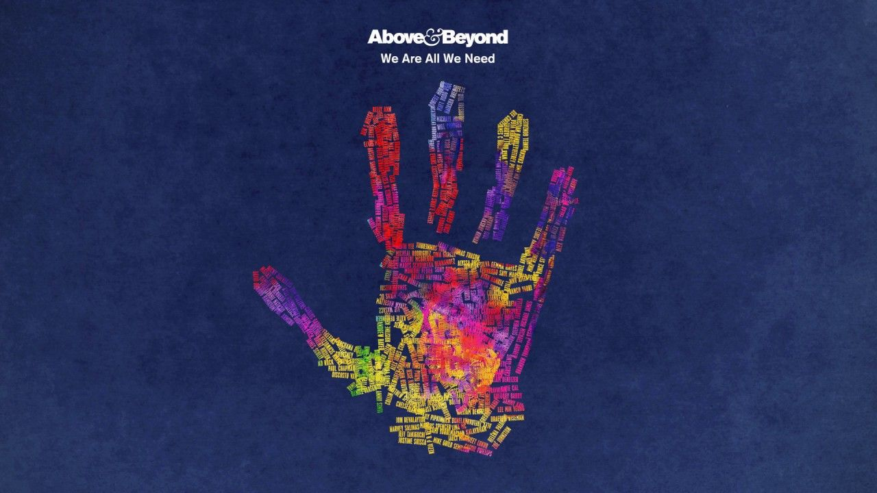 Above Beyond We Are All We Need Continuous Mix Artist Album Above And Beyond Electronic Music