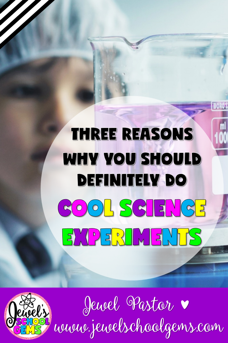 3 REASONS WHY YOU SHOULD DEFINITELY DO COOL SCIENCE