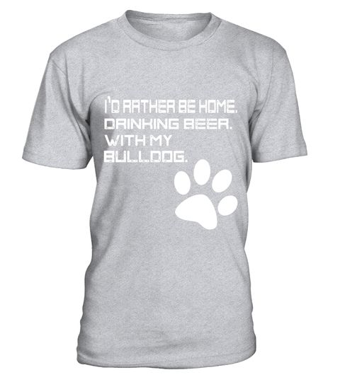 """# I'd Rather be Drinking Beer, at Home, With my Bulldog Shirt .  Special Offer, not available in shops      Comes in a variety of styles and colours      Buy yours now before it is too late!      Secured payment via Visa / Mastercard / Amex / PayPal      How to place an order            Choose the model from the drop-down menu      Click on """"Buy it now""""      Choose the size and the quantity      Add your delivery address and bank details      And that's it!      Tags: Are you an introvert in…"""
