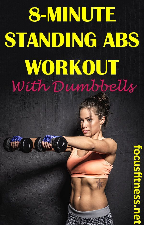 The Amazing 8-Minute Standing Abs Workout with Dumbbells - Focus Fitness #8Minute #Abs #Amazing #Dum...