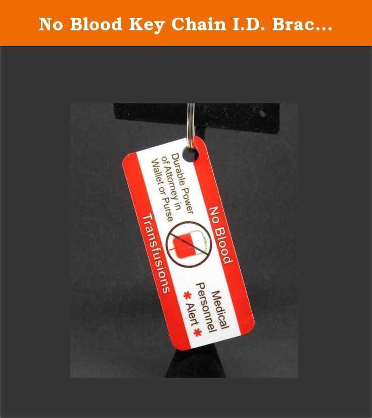 No Blood Key Chain ID Bracelet Durable Power of Attorney Advance - power of attorney