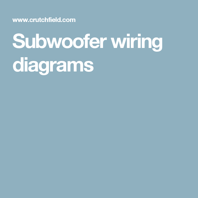 Subwoofer wiring diagrams | Subwoofer box and Cars